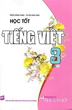 Học Tốt Tiếng Việt Lớp 3 - Tập 1