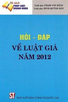 Hỏi - Đáp Về Luật Giá Năm 2012