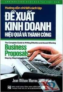 Hướng dẫn chi tiết cách lập đề xuất kinh doanh hiệu quả và thành công