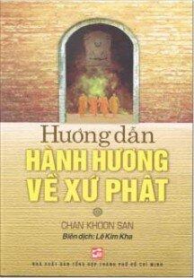 Hướng Dẫn Hành Hương Về Xứ Phật