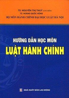 Hướng dẫn học môn Luật hành chính