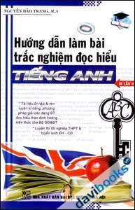 Hướng Dẫn Làm Bài Trắc Nghiệm Đọc Hiểu Tiếng Anh