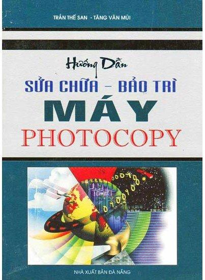 Hướng Dẫn Sửa Chữa - Bảo Trì Máy Photocopy