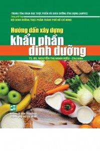 Hướng dẫn xây dựng khẩu phần dinh dưỡng - Nguyễn Thị Minh Kiều