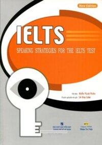 IELTS Speaking Strategies For The Ielts Test (Kèm 1 Đĩa CD)