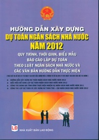 Hướng dẫn xây dựng dự toán ngân sách nhà nước 2012