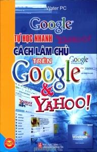 Tự học nhanh cách làm chủ trên Google và Yahoo! - Water PC