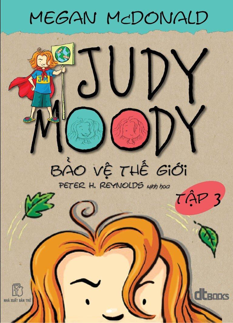 Judy Moody (T3): Bảo vệ thế giới - Megan McDonald