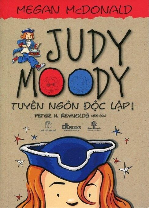 Judy Moody: Tuyên ngôn độc lập - Megan McDonald