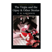 Wordsworth Classics - The Virgin Anh The Gipsy & Other Stories