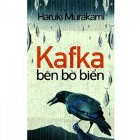 Kafka bên bờ biển - Haruki Murakami
