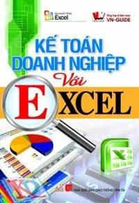 Kế Toán Doanh Nghiệp Với Excel