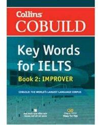 Key Words for IELTS (T2): Book 2 Improver - COBUILD