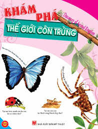 Khám phá thế giới côn trùng - Tuệ Văn