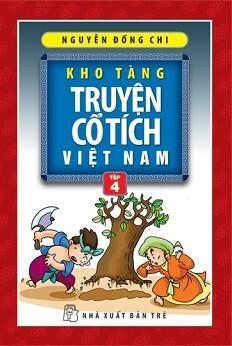 Kho Tàng Truyện Cổ Tích Việt Nam Tập 4