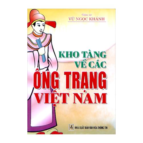 Kho Tàng Về Các Ông Trạng Việt Nam