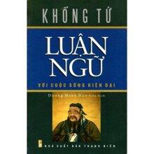 Khổng Tử Luân Ngữ với cuộc sống hiện đại - Dương Minh Hào (biên dịch)
