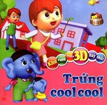 Khu Vườn Truyện 3D Hay Nhất - Trứng Cool Cool