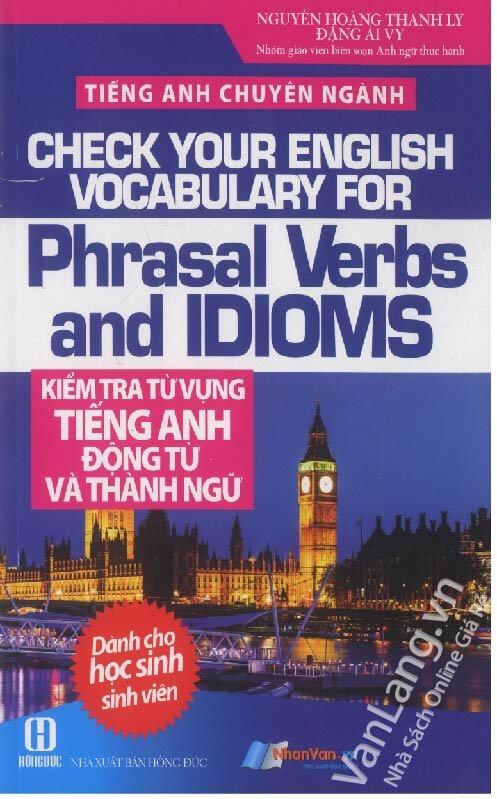 Kiểm tra từ vựng tiếng Anh động từ và thành ngữ
