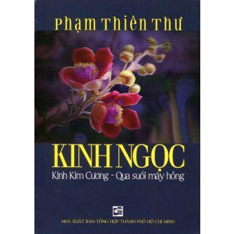 Kinh Ngọc, Kinh Kim Cương: Qua suối mây hồng – Phạm Thiên Thư
