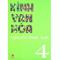 Kính vạn hoa: (Bộ dày 2012 - T4) - Nguyễn Nhật Ánh