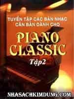 Tuyển Tập Các Bản Nhạc Căn Bản Dành Cho Piano Classic - Tập 2 ...