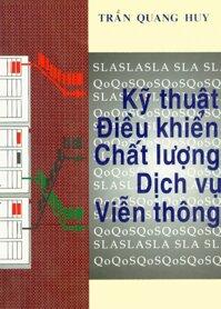 Kỹ Thuật Điều Khiển Chất Lượng Dịch Vụ Viễn Thông