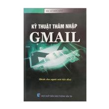 Kỹ Thuật Thâm Nhập Gmail