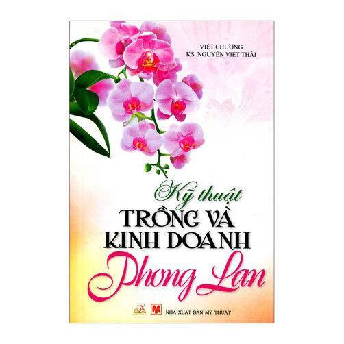 Kỹ Thuật Trồng Và Kinh Doanh Phong Lan