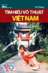 Tìm hiểu võ thuật Việt Nam