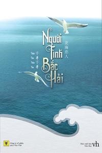 Người tình Bắc Hải - Thiên Tầm Thiên Tầm