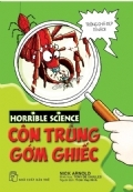 Horrible Science - Côn Trùng Gớm Ghiếc