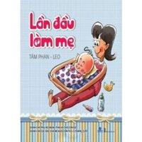 Lần đầu làm mẹ - Tâm Phan & LEO