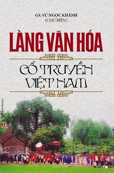 Làng Văn Hóa Cổ Truyền Việt Nam