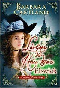 Lavina và hầu tước Elswick - Barbara Cartland