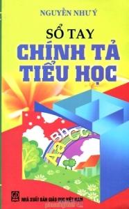 Sổ tay chính tả Tiểu học - Nguyễn Như Ý