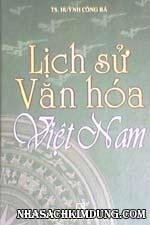 Lịch sử văn hóa Việt Nam (tái bản )