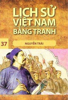 Lịch Sử Việt Nam Bằng Tranh - Tập 37: Nguyễn Trãi