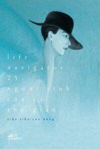 Life Navigator 25 - Người Tình Của Cả Thế Gian