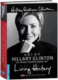 Living history - Hồi ký Hillary Clinton và chính trường nước Mỹ - Hillary Rodham Clinton