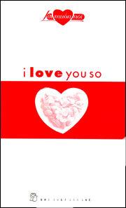 Lời muốn nói I Love You So
