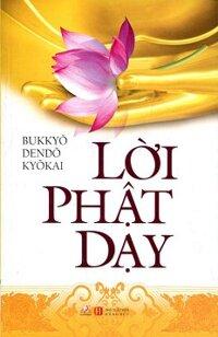Lời Phật Dạy Tác giả Bukkyo Dendo Kyokai