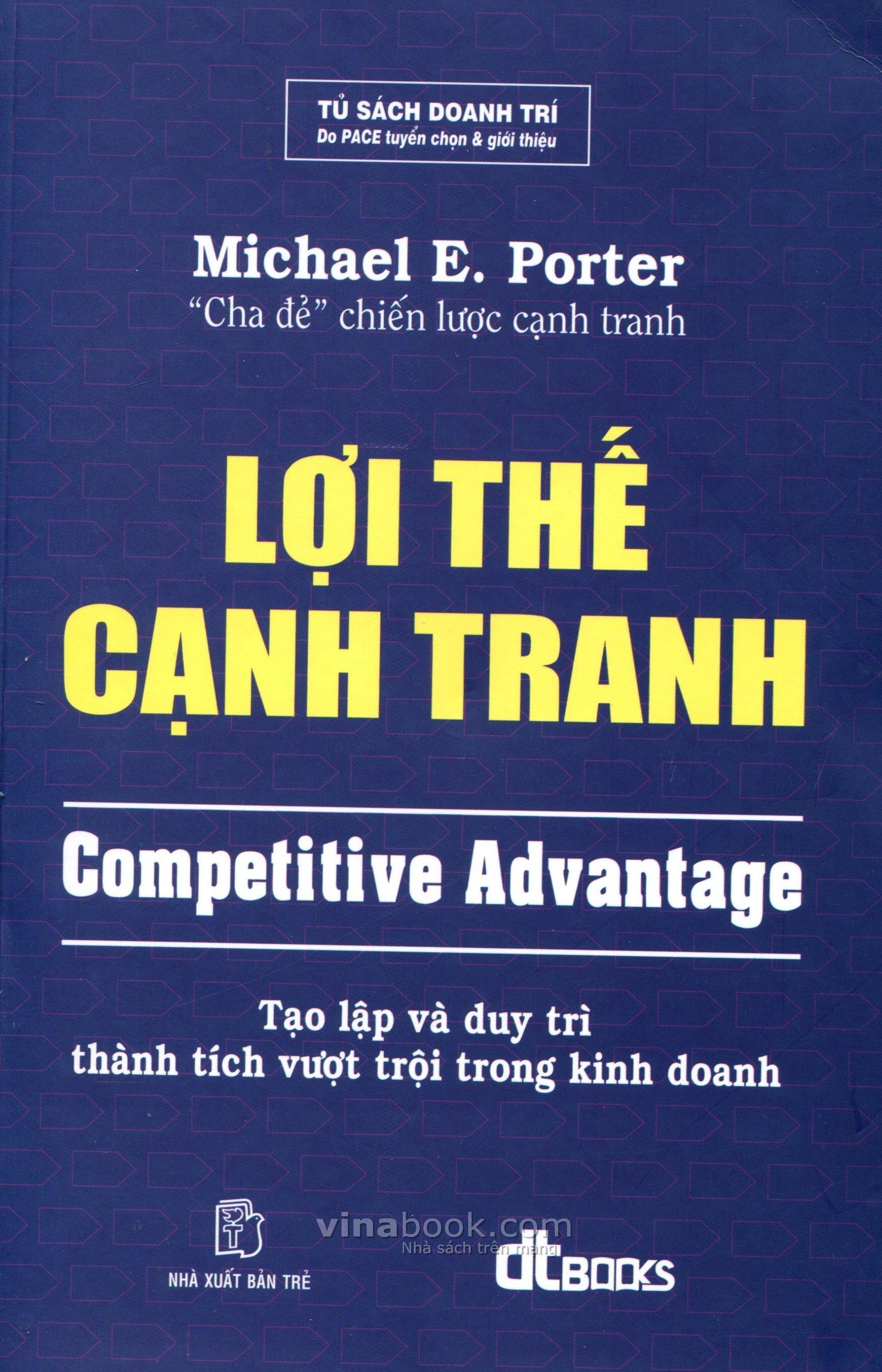 Lợi thế cạnh tranh - Tạo lập và duy trì thành tích vượt trội trong kinh doanh