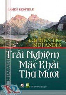 Lời Tiên Tri Núi Andes - Trải Nghiệm Mặc Khải Thứ Mười