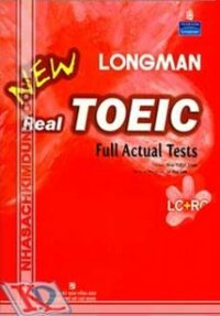 Longman New Real Toeic - Full Actual Tests (Kèm CD)