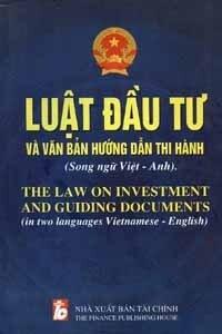 Luật Đầu Tư Và Văn Bản Hướng Dẫn Thi Hành
