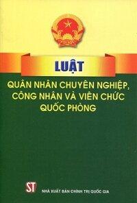 Luật quân nhân chuyên nghiệp và công nhân, viên chức quốc phòng