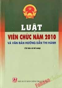 Luật Viên Chức Năm 2010 Và Văn Bản Hướng Dẫn Thi Hành