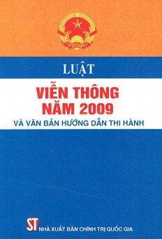 Luật Viễn Thông Năm 2009 Và Văn Bản Hướng Dẫn Thi Hành
