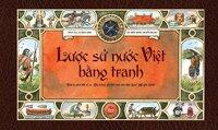Lược sử nước Việt bằng tranh - Nhiều tác giả